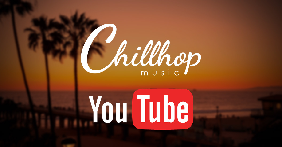 Chillhop for YouTube Creators